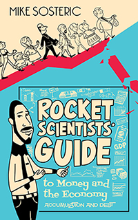 Rocket Scientists' Guide to Money and the Economy book cover